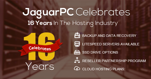 JaguarPC Celebrates 16 Years in the Web Hosting Industry