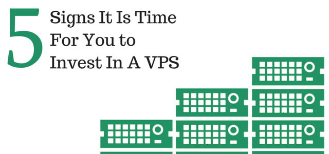 Signs It Is Time For You to Invest In A VPS